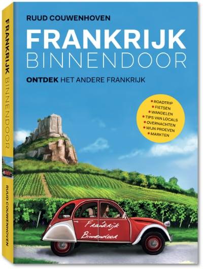 Boek Frankrijk Binnendoor, ontdek het andere Frankrijk