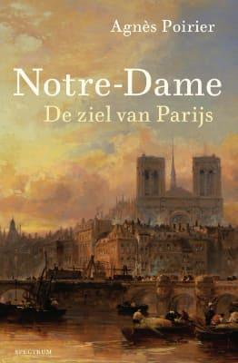 Notre Dame, de ziel van Parijs