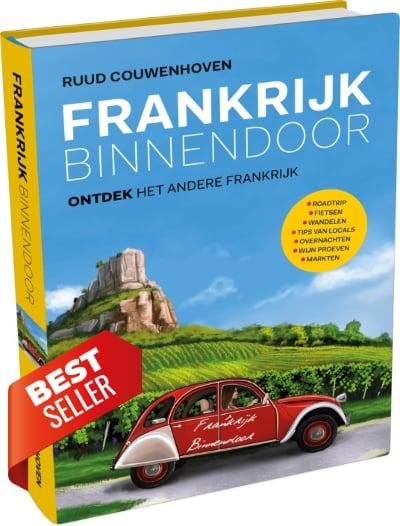 Frankrijk Binnendoor, het best verkochte reisboek over Frankrijk