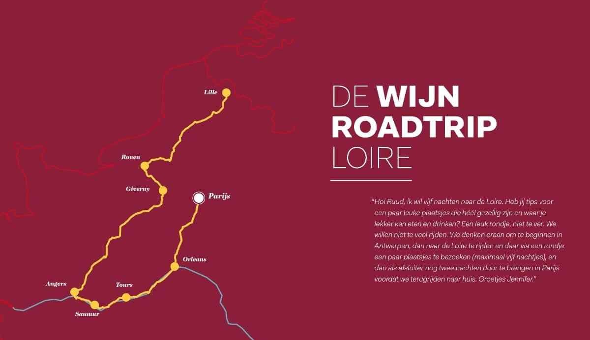 De Frankrijk Binnendoor Wijn Roadtrip Loire